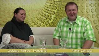 """Ladislava """"Písnička"""" Svobodová, Roman Zahrádka, Strom života"""
