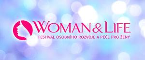 FESTIVAL O OSOBNÍM ROZVOJI A O PÉČI PRO ŽENY – FESTIVAL WOMAN LIFE