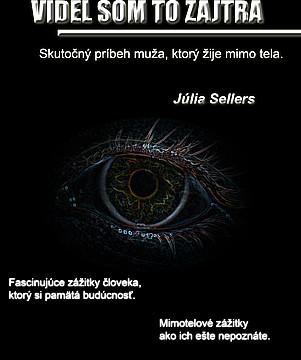 Júlia Džuli Sellers Videl som to zajtra