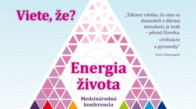 ENERGIA ŽIVOTA – MEDZINÁRODNÁ KONFERENCIA