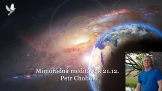 Petr Chobot, Mimořádná meditace 21.12. 2016 – záznam živého přenosu