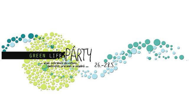 Green Life Párty 26. – 28. 5.