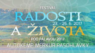 Program FESTIVALU RADOSTI A ŽIVOTA POD PÁLAVOU 2017